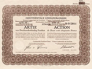 Aktie (1928) der Continentale Linoleum Union, dem Grundstein für die heutige Forbo-Gruppe.